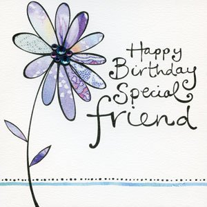 Happy Birthday Special Friend Card
